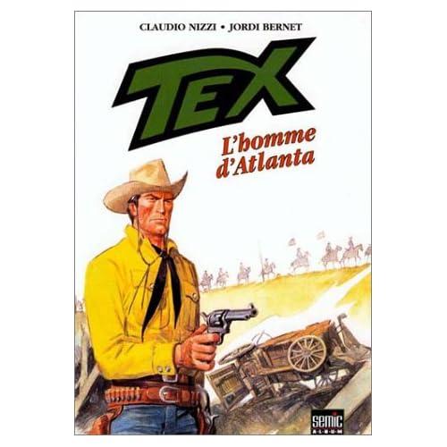 Tex, Tome 2 : L'homme d'Atlanta