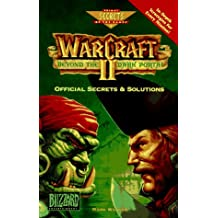 WarCraft II: Beyond the Dark Portal: Official Secrets and Solutions (Secrets of the Games Series)