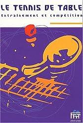 Le tennis de table. Développer de nouveaux Espaces.FFTT. Guide pratique