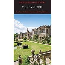 Derbyshire (Pevsner Architectural Guides: Buildings of England)