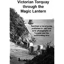 Victorian Torquay through the Magic Lantern