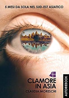 Clamore in Asia di [Claudia Moreschi]
