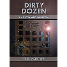 Dirty Dozen: An Aston West Collection (English Edition)