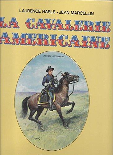 La cavalerie americaine (Dargaud Far Wes)