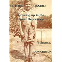 OUTSIDE/INSIDE: GROWING UP IN THE GREAT DEPRESSION (English Edition)