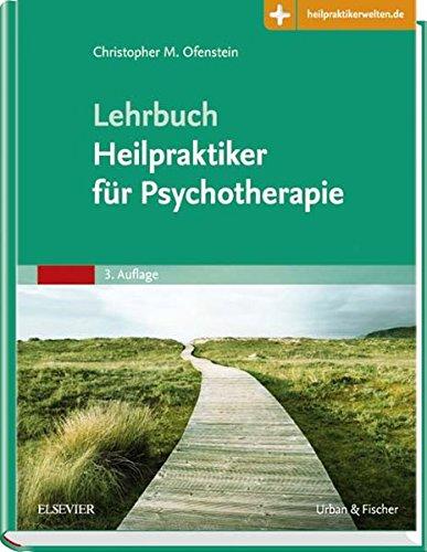 Lehrbuch Heilpraktiker für Psychotherapie: Mit Zugang zur Medizinwelt