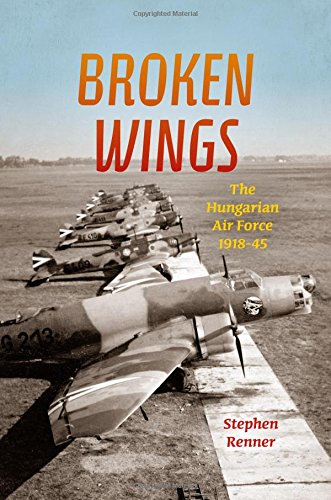 broken-wings-the-hungarian-air-force-1918-1945