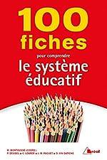 100 fiches pour comprendre le système éducatif de Marc Montoussé