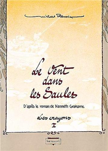 Le Vent dans les saules, tome 1 et 2 : Le Bois sauvage; Auto, crapaud, blaireau (édition de luxe numérotée)