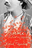 Rumi: the Fire of LoveA Novel by Nahal Tajadod (2008-09-04)