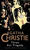 Cover of: Three Act Tragedy (The Christie Collection) | Agatha Christie
