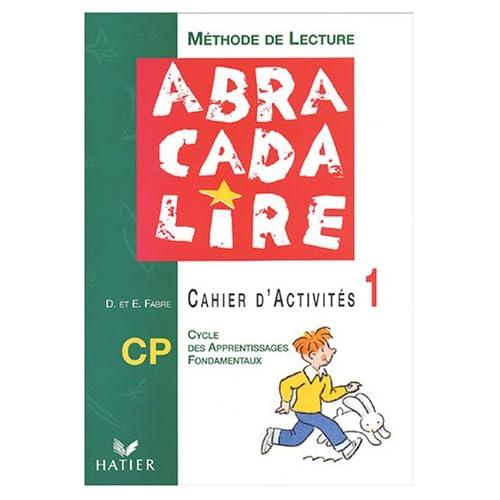 Méthode de lecture CP : Cahier d'activités numéro 1, édition 2003