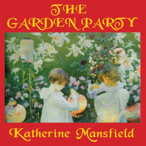 The Garden Party and Other Stories  Audiolibri