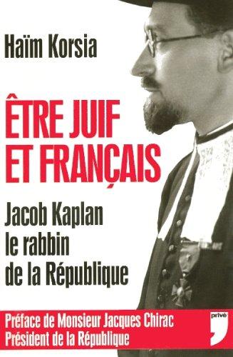ETRE JUIF ET FRANCAIS par HAIM KORSIA