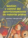 Gestión y control del aprovisionamiento de materias primas (Hostelería y Turismo)