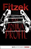 Das Joshua-Profil: Thriller (German Edition)