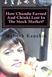 How Chandu Earned and Chinki Lost in the Stock Market?