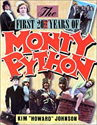 The First 200 Years of Monty Python (A Thomas Dunne book)