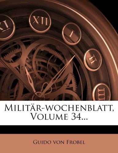 Militär-wochenblatt, Volume 34...