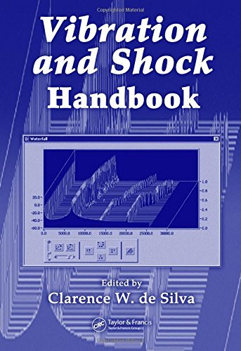 Vibration and Shock Handbook (Mechanical and Aerospace Engineering Series) (2005-06-27)