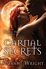 Carnal Secrets (The Phoenix Pack Book 3) (English Edition)