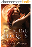 Carnal Secrets (The Phoenix Pack Series Book 3) (English Edition)