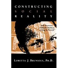 Constructing Social Reality: Self Portraits of Black Children Living in Poverty (Children of Poverty)