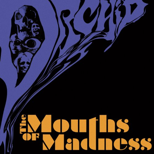 Orchid: The Mouths Of Madness (Audio CD)