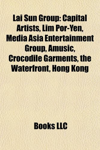 lai-sun-group-capital-artists-lim-por-yen-media-asia-entertainment-group-amusic-crocodile-garments-t