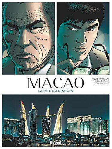 Macao - Tome 01 : La Cit du dragon