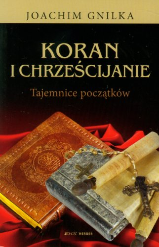 Koran i chrzescijanie Tajemnice poczatkow