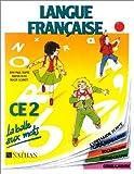 Image de La balle aux mots, langue française, CE2. Livre de l'élève