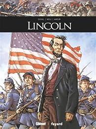 Ils ont fait l'Histoire, tome 28 : Lincoln par Fred Duval