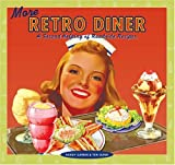 More Retro Diner: A Second Helping of Roadside Recipes