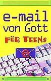 E-Mail von Gott für Teens von Claire Cloninger (Februar 2008) Broschiert
