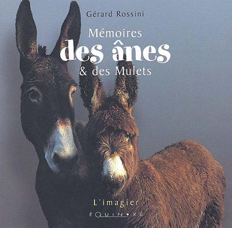 Mémoires des ânes et des mulets