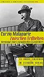 Zwischen Erdbeben. Streifzüge eines europäischen Exzentrikers - Curzio Malaparte