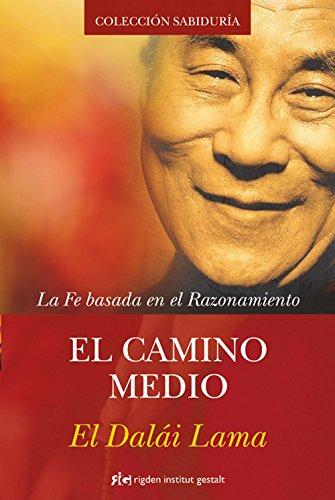 El Camino Medio (Sabiduría) por Tenzin Gyatso