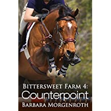 Bittersweet Farm 4: Counterpoint (English Edition)