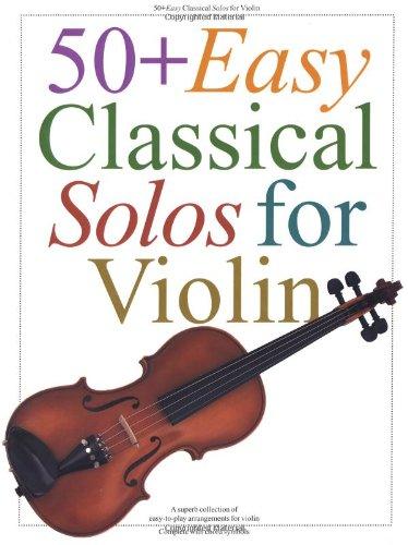 50 + Easy Classical Solos For Violin (Album): Noten für Violine