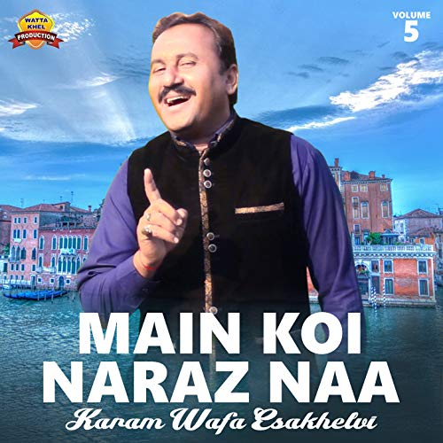 Main Koi Naraz Naa - Single - Naa Single