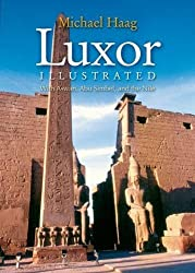 Luxor Illustrated: With Aswan, Abu Simbel, and the Nile by Michael Haag (2009-12-31)