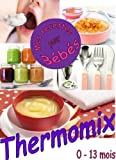 MES RECETTES POUR BEBE (French Edition)