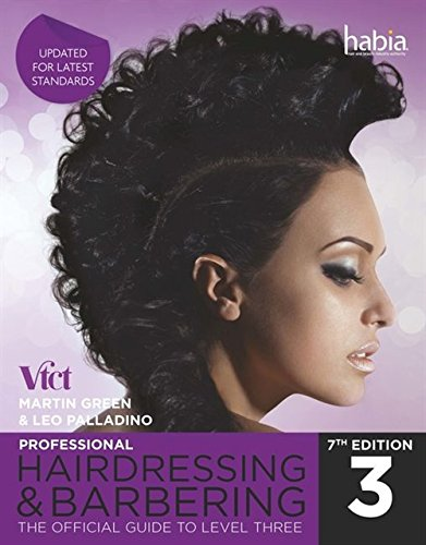 Professional Hairdressing & Barbering: The Official Guide to Level 3 (Nvq Level 3)