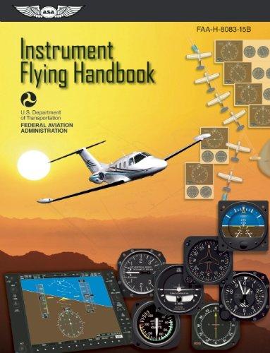 Instrument Flying Handbook (FAA Handbooks Series)