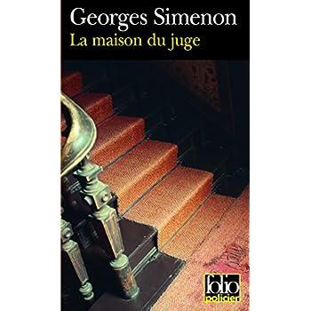 La maison du juge: Une enquête du commissaire Maigret