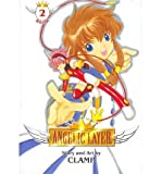 [Angelic Layer Omnibus: Book Two] [by: Clamp]