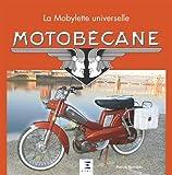 Motobécane - La Mobylette universelle