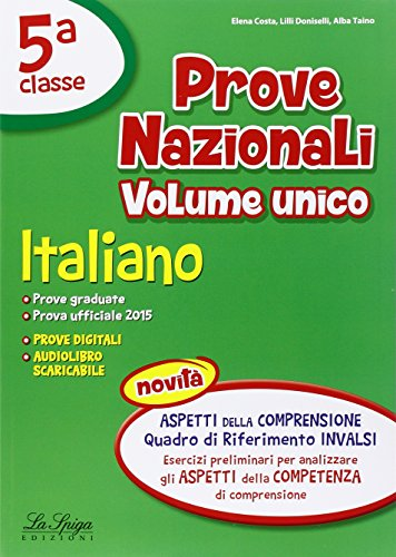 Prove nazionali. Italiano e matematica. Per la 5ª classe elementare