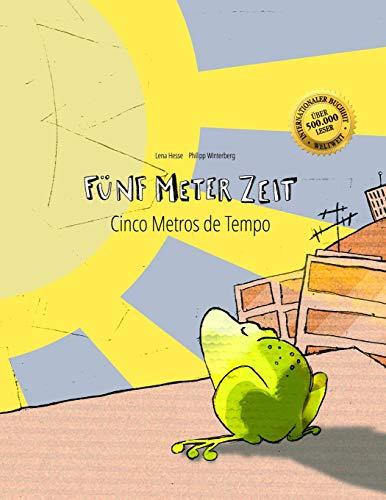 Fünf Meter Zeit/Cinco Metros de Tempo: Kinderbuch Deutsch-Portugiesisch (Brasilien) (bilingual/zweisprachig) -
